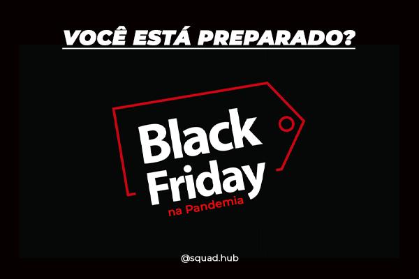 Black Friday na Pandemia